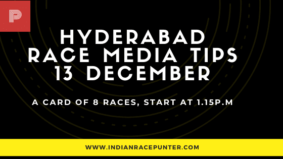 Hyderabad Race Media Tips 13 December