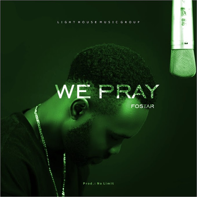 We Pray - Fostar