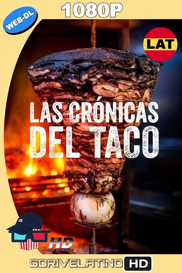 Las Crónicas del Taco (2019) Temporada 01-02 NF WEB-L 1080p Latino MKV