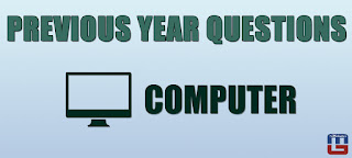 PREVIOUS YEAR COMPUTER QUESTIONS | 06.07.2017