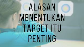 Pentingnya menentukan target