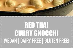 Red Thai Curry Gnocchi (Vegan, Dairy Free, & Gluten Free)