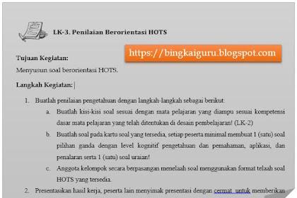 Format dan Kunci Jawaban LK-3, LK-4 Penilaian Berorientasi HOTS Diklat PKB Melalui PKP Berbasis Zonasi