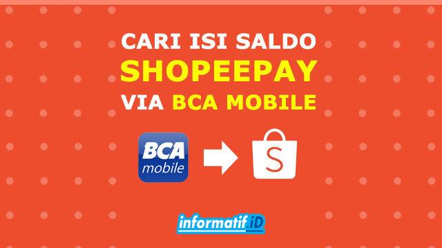Cara Isi Saldo ShopeePay Via BCA Mobile