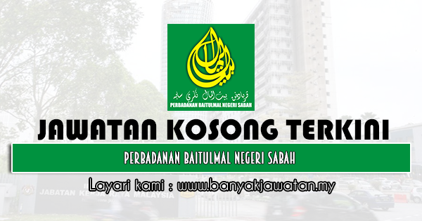 Jawatan Kosong 2021 di Perbadanan Baitulmal Negeri Sabah