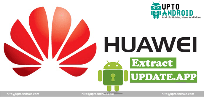 EXTRACT HUAWEI UPDATE APP FILE | TIPS AND TRICKS - ALL TECH