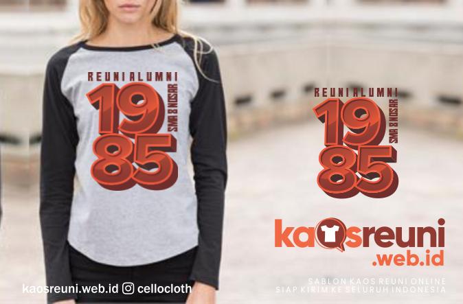 Contoh Desain Kaos Reuni Alumni Angkatan 1985 - Kaos Reuni