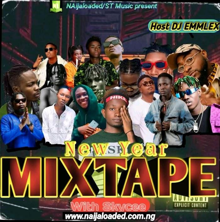 [DJ Mix] New year Mixtape – Hosted By DJ Emmlex Ft. Skycee