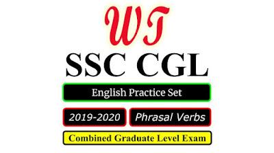 SSC CGL 2020 English Phrasal Verbs Practice Set Free PDF Download