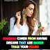 Success Comes From Having - Motivational Quotes