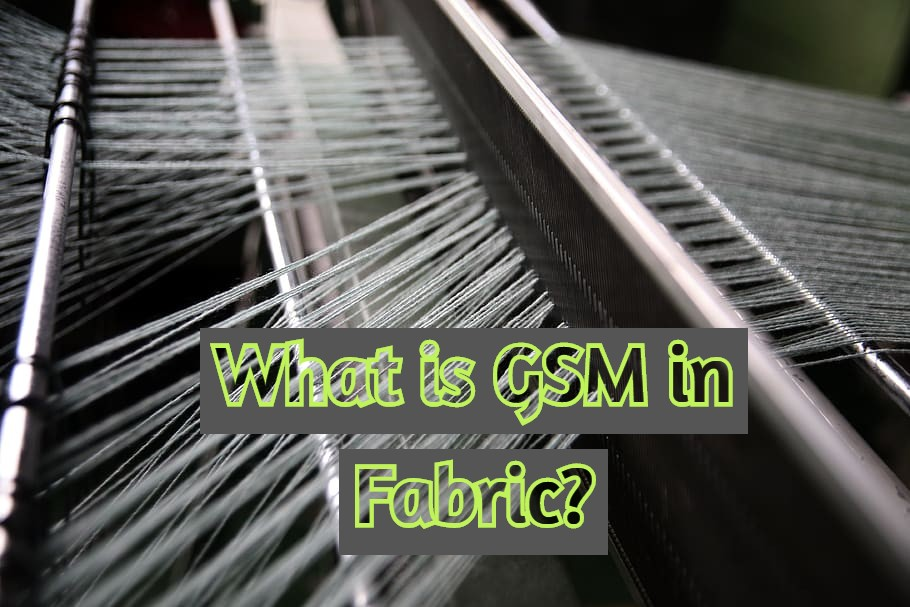 What Is gsm In Fabric, gsm fabric, gsm definition fabric, what is gsm for fabric, what is gsm for fabric, what is gsm for fabric