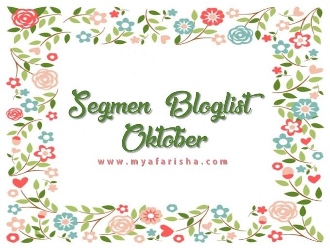 Segmen Bloglist Oktober by Mya Farisha