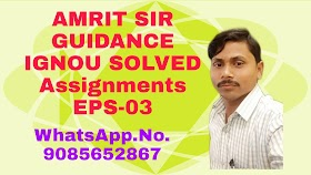 IGNOU SOLVED ASSIGNMENTS SUBJECT CODE:EPS-03 TMA/2019/2020