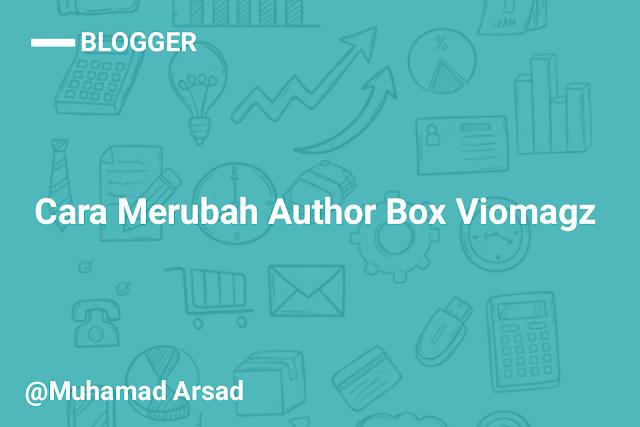 Cara Merubah Tampilan Author Box Viomagz
