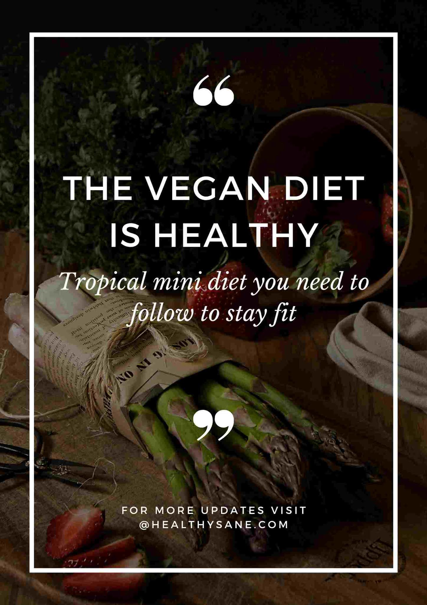 Tropical mini diet, vegan diet, diet, fitness, workout