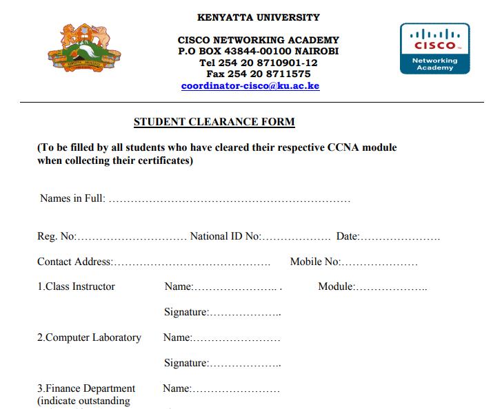 KENYATTA UNIVERSITY (K.U.) CISCO NETWORKING ACADEMY STUDENT CLEARANCE FORM