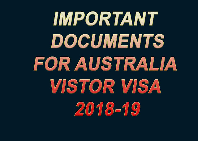 Australian Tourist  Visa  Documents Checklist 2018-19