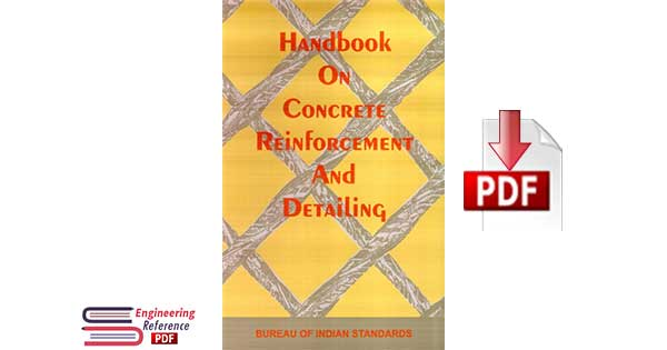 SP 34 (1987): Handbook on Concrete Reinforcement and Detailing by Bureau of Indian Standards