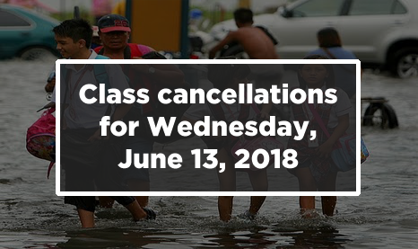 #walangpasok: Class cancellations for Wednesday, June 13, 2018