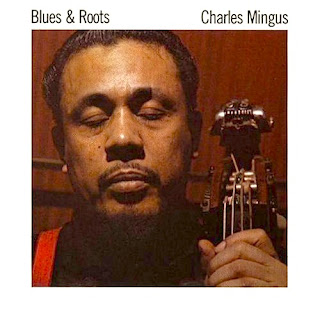 Charles Mingus, Blues and Roots