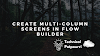 How to Create Multi-Column Screens in Flow Builder | Spring 21 New Feature