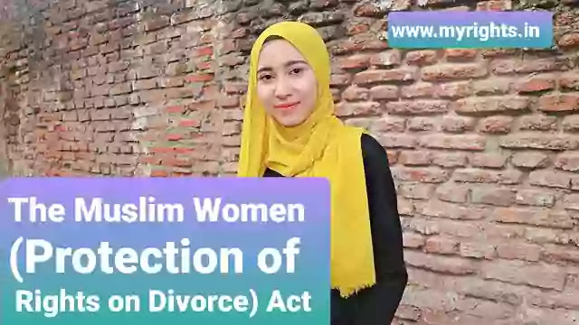 The Muslim Women (Protection of Rights on Divorce) Act