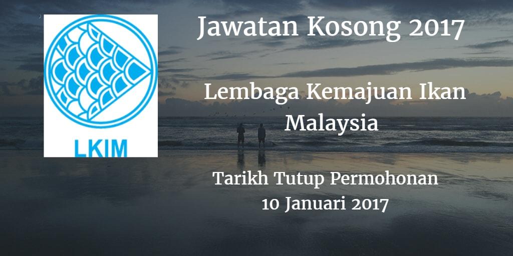 Jawatan Kosong LKIM 10 Januari 2017