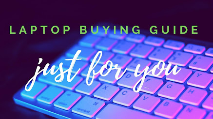 laptop buying guide in India 2020