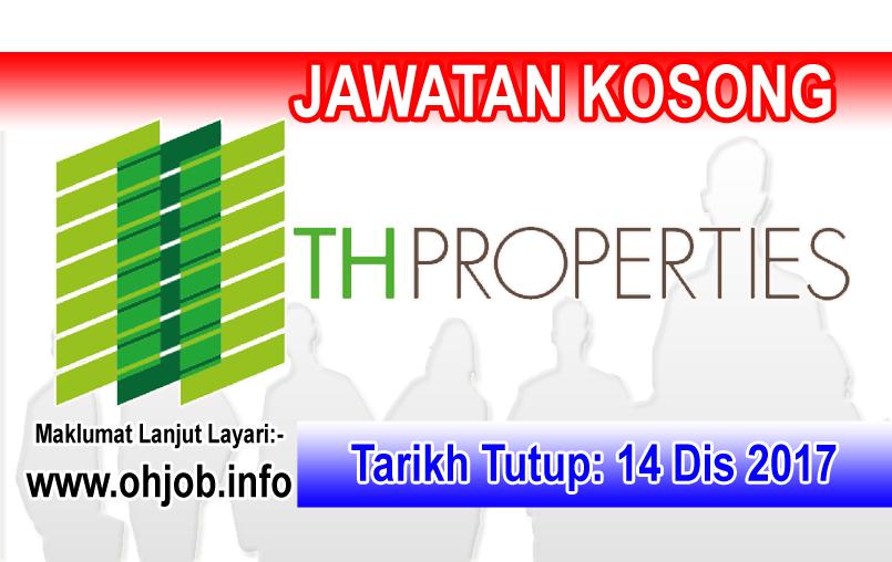 Jawatan Kerja Kosong TH Properties logo www.ohjob.info disember 2017