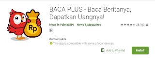 Jika anda ingin mencari aplikasi penghasil pulsa Baca Plus, Cara Mendapatkan Pulsa Gratis dengan Aplikasi Android