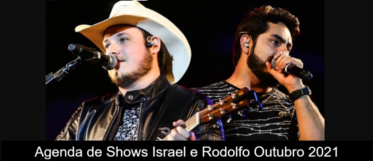 Agenda de shows Outubro 2021 Israel e Rodolfo