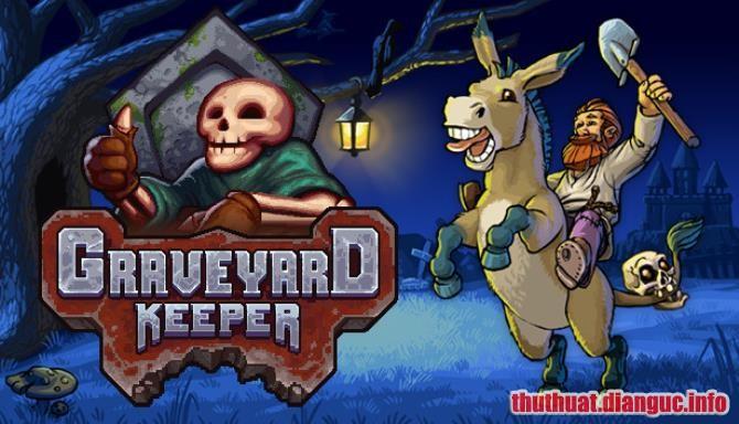 Download Game Graveyard Keeper Full Crack, Game Graveyard Keeper, Game Graveyard Keeper free download, Game Graveyard Keeper full crack, Tải Game Graveyard Keeper miễn phí