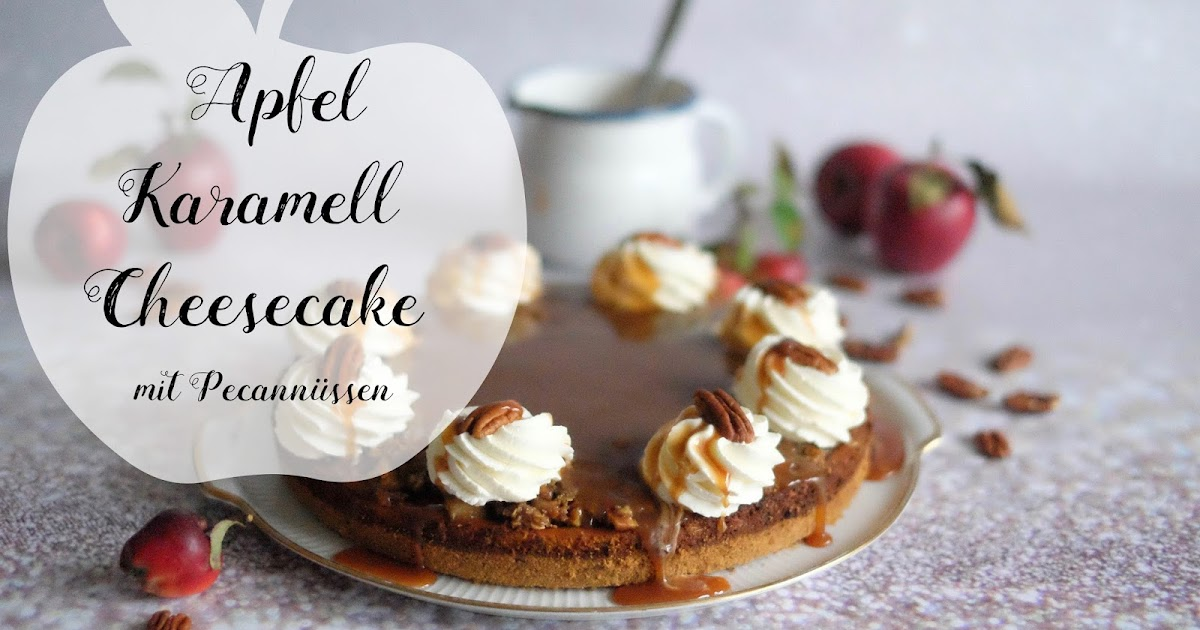 apfel karamell cheesecake mit pecann ssen marion 39 s kaffeeklatsch. Black Bedroom Furniture Sets. Home Design Ideas