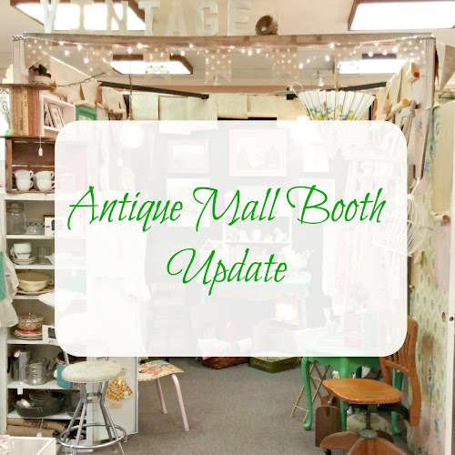 Antique Mall Booth - The Second Space!