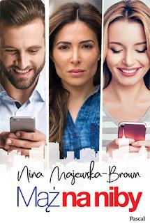 Mąż na niby - Nina Majewska Brown