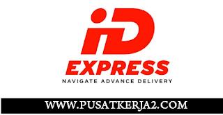 Loker Tebraru Dari PT ID Express SMA SMK D3 S1 Mei 2020
