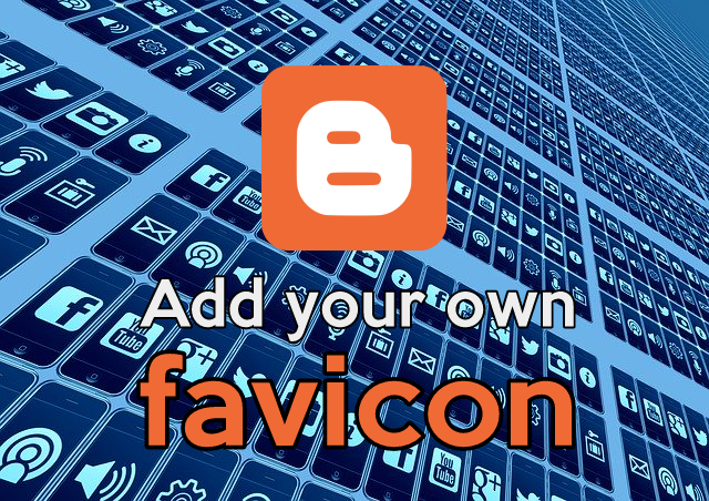 Blogger - Add Favicon