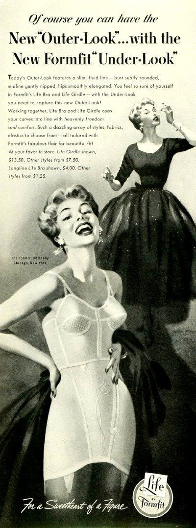 Life by Formfit 1953 Advertisement with one model in bra and girdle showing what the second model wore underneath her form fitting evening gown