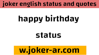 65 Happy Birthday Status for Facebook 2021 - joker english