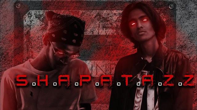 S.H.A.P.A.T.A.Z.Z SONG LYRICS - 2Damn   Wustaaz   Marshall   Prod. by Maarij