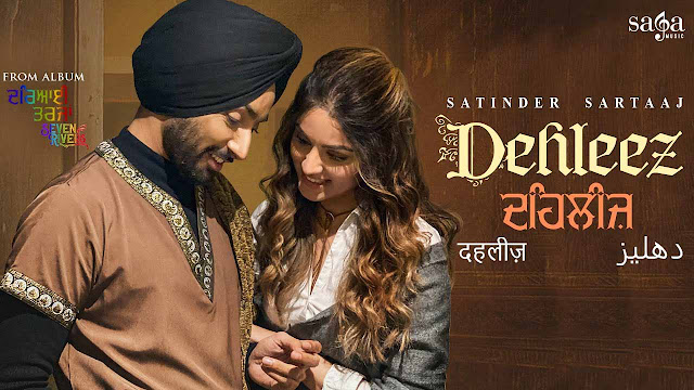 Dehleez Lyrics – Satinder Sartaaj