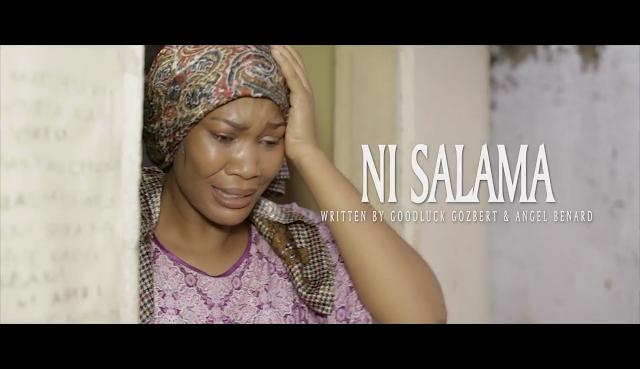 VIDEO | TANZANIA ONE SOUL - NI SALAMA | Watch/Download - DJ