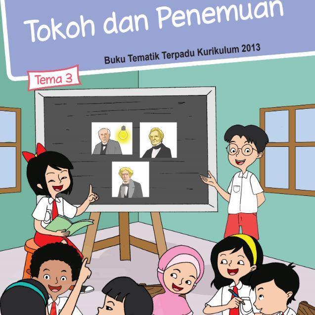 Buku Siswa Kelas 6 SD/MI Tema 3: Tokoh dan Penemuan
