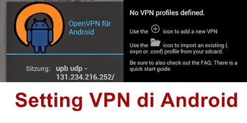 Cara Terbaru Setting VPN Di Android