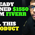 How to Get Sales with this 2 Product - Already Earned $1550 from Fiverr