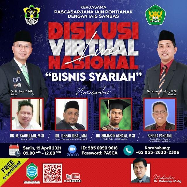 Diskusi Virtual Bisnis Syariah Nasional Pasca Sarjana IAIN Pontianak