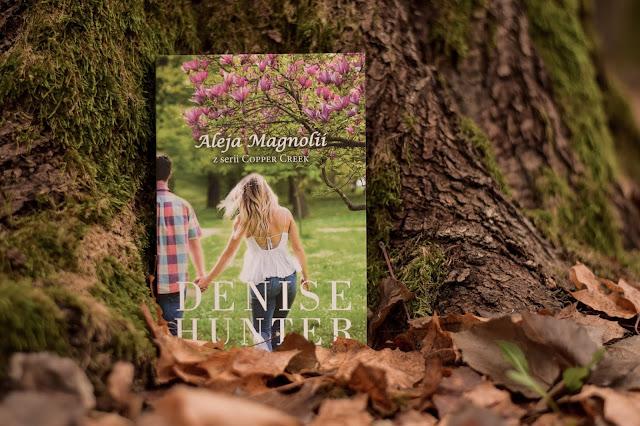 """Denise Hunter - ,,Aleja Magnolii"""" (recenzja)"""