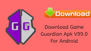 Download GameGuardian Apk V99.0 For Android