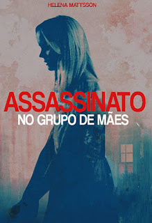 Assassinato No Grupo de Mães - HDRip Dublado