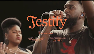 LYRICS: Testify - Maverick City Music Ft. Dante Bowe | Naomi Raine